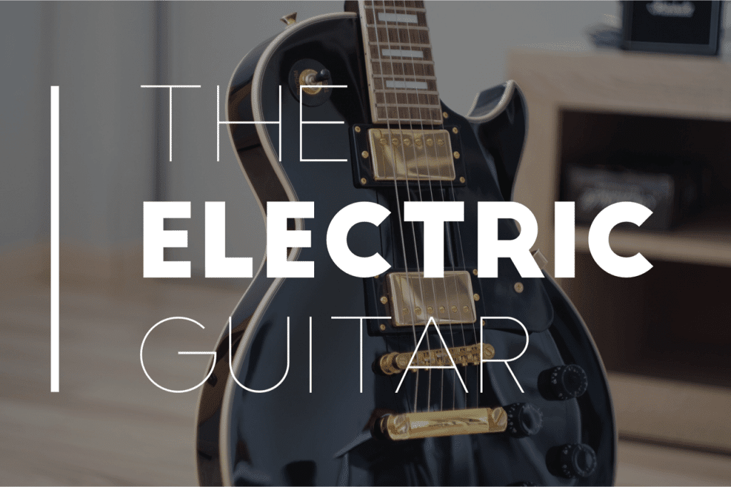 History of the Electric Guitar | Stringjoy
